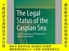 二手書博民逛書店The罕見Legal Status of the Caspian SeaY405706 Barbara Jan