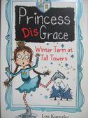 【書寶二手書T3/原文小說_MRT】Princess Disgrace-Winterterm at Tall Tower