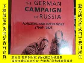 二手書博民逛書店英文原版罕見ARBAROSSA THE GERMAN CAMPAIGN IN RUSSIA PLANNING AN