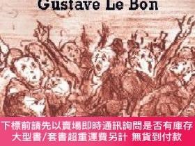 二手書博民逛書店The罕見Crowd:A Study of the Popular MindY454646 Gustave L