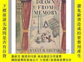 二手書博民逛書店Drawn罕見from Memory(E.H.謝潑德《畫自記憶》