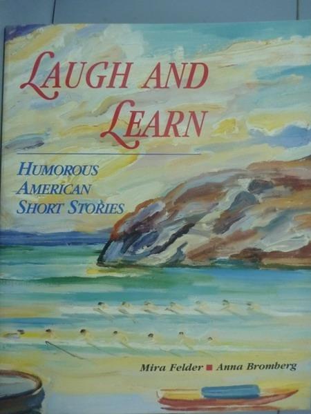 【書寶二手書T4/語言學習_QNZ】Laugh and Learn: Humorous American Short S