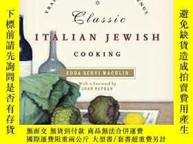 二手書博民逛書店Classic罕見Italian Jewish CookingY255562 Machlin, Edda Se