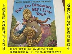 二手書博民逛書店How罕見Do Dinosaurs Say I Love You?Y13534 SCHOLASTIC SCHO