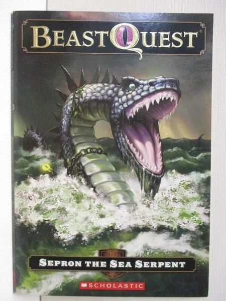 【書寶二手書T2/原文小說_BFU】Beast Quest-Sepron the Sea Serpent