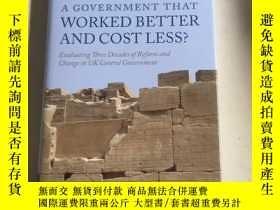 二手書博民逛書店a罕見govrnment that worked better and cost less 工作效率更高、成本更低