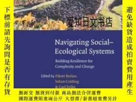 二手書博民逛書店【罕見】Navigating Social-ecological Systems: Building Resili