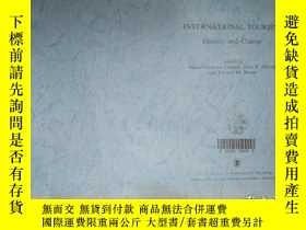 二手書博民逛書店INTERNATIONAL罕見TOURISM Identity and ChangeY16149