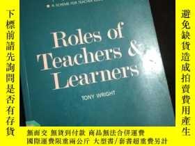 二手書博民逛書店Roles罕見of Teachers and Learners (英文)Y16149