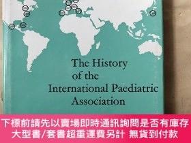 二手書博民逛書店The罕見History of the International Pacdiatric Association(