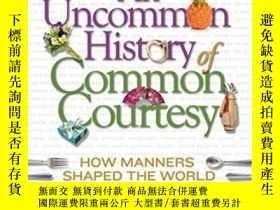 二手書博民逛書店An罕見Uncommon History Of Common CourtesyY364682 Patrick