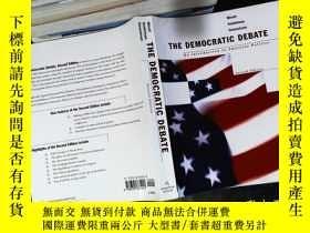 二手書博民逛書店The罕見Democratic Debate: An Introduction to American Polit