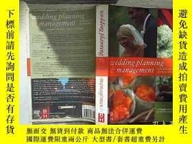 二手書博民逛書店WEDDING罕見PLANNING MANAGEMENT 婚禮策劃管理Y261116