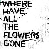 查無此人 Where Have All the Flowers Gone 平裝版 CD 免運 (購潮8) 相信音樂 | 4713052737348
