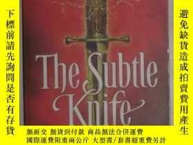 二手書博民逛書店英文原版罕見The Subtle Knife By Philip