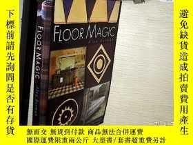 二手書博民逛書店FLOOR罕見MAGIC地板魔法 16開本Y261116