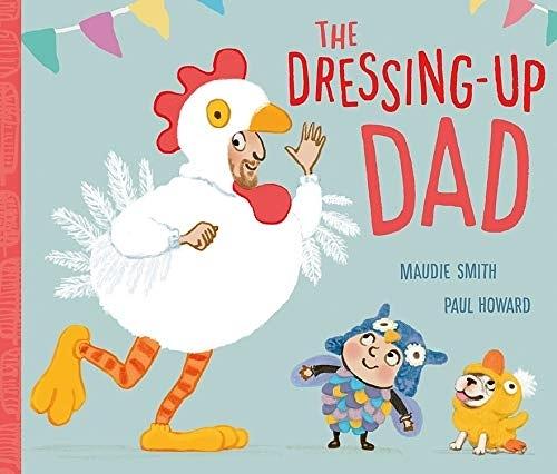 【麥克書店】THE DRESSING-UP DAD /英文繪本《主題:父親節》