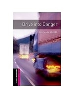 二手書博民逛書店《Drive into Danger》 R2Y ISBN:019