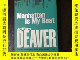 二手書博民逛書店英文原版罕見Manhattan Is My Beat Jeffe