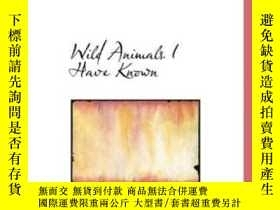 二手書博民逛書店Wild罕見Animals I Have KnownY25517