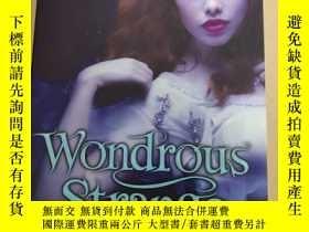 二手書博民逛書店奇幻小說罕見: Wondrous Strange 不可思議的驚奇Y222470 Lesley Livingst