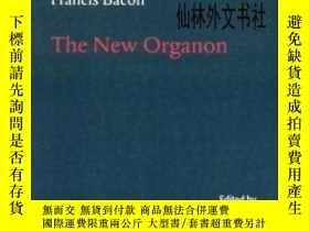 二手書博民逛書店【罕見】2000年出版 Francis Bacon: The New OrganonY27248 Franci