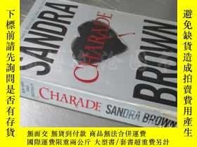 二手書博民逛書店Charade【36開罕見英文原版】Y16472 SANDRA BROWN 著 Grand Central