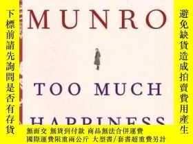 二手書博民逛書店Too罕見Much Happiness-太幸福了Y436638 Alice Munro Douglas Gib