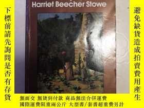 二手書博民逛書店Uncle罕見Tom s Cabin by Harriet Beecher Stowe 哈利雅特比徹斯托 湯姆叔叔