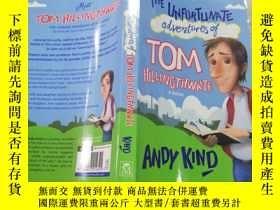 二手書博民逛書店the罕見unfortunate adventures of Tom hillingthwa te湯姆·希靈思瓦特