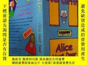 二手書博民逛書店Alice罕見Next Door:隔壁的愛麗絲Y200392