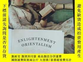 二手書博民逛書店Enlightenment罕見Orientalism: Resi