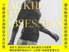 二手書博民逛書店Jackie:罕見My Obsession傑基:我的癡迷 肯尼迪