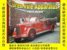 二手書博民逛書店Oren罕見Fire Apparatus Photo Archi