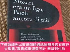 二手書博民逛書店Mozart罕見Era Un Figo,Bach Ancora Di PiùY9068 Matteo Ramp