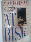 【書寶二手書T9/原文小說_AUC】At Risk_Alice Hoffman