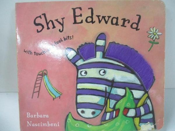 【書寶二手書T1/少年童書_DSY】Shy Edward (Furry Friends)_Barbara Nascimbeni