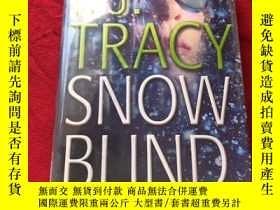 二手書博民逛書店Snow罕見blind 雪盲_P. J. TracyY16761 Snow blind 雪盲_P. J. Tr