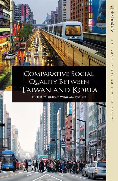 (二手書)Comparative Social Quality Between Taiwan and Korea