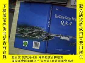二手書博民逛書店the罕見three gorges project Q&A三峽工