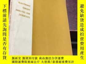 二手書博民逛書店electronic罕見circuit analysis for scientistsY5834 James