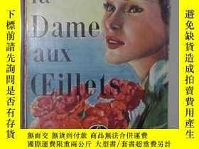 二手書博民逛書店法語原版罕見La dame aux oeillets de A.