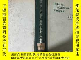 二手書博民逛書店Defects,fracture罕見and fatigue 缺陷