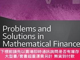 二手書博民逛書店Problems罕見And Solutions In Mathematical FinanceY255174