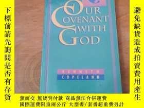 二手書博民逛書店OUR罕見COVENANT WITH GODY12800 KEN