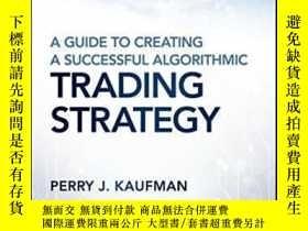 二手書博民逛書店A罕見Guide To Creating A Successful Algorithmic Trading Str