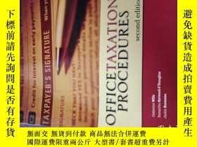 二手書博民逛書店英文原版office罕見taxation proce dures second edition辦公室稅務程序第二版