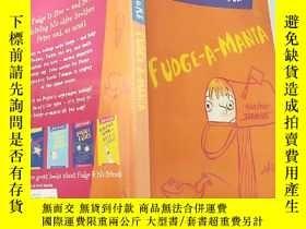 二手書博民逛書店Fudge-A-Mania:軟糖狂躁罕見癥Y200392