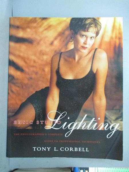 【書寶二手書T1/攝影_QAX】Basic Studio Lighting: Photographer's Complete Guide to…