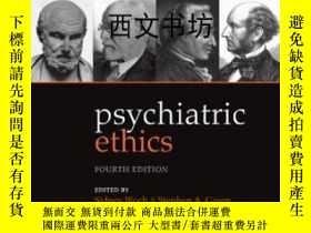 二手書博民逛書店【罕見】2009年Psychiatric EthicsY2640
